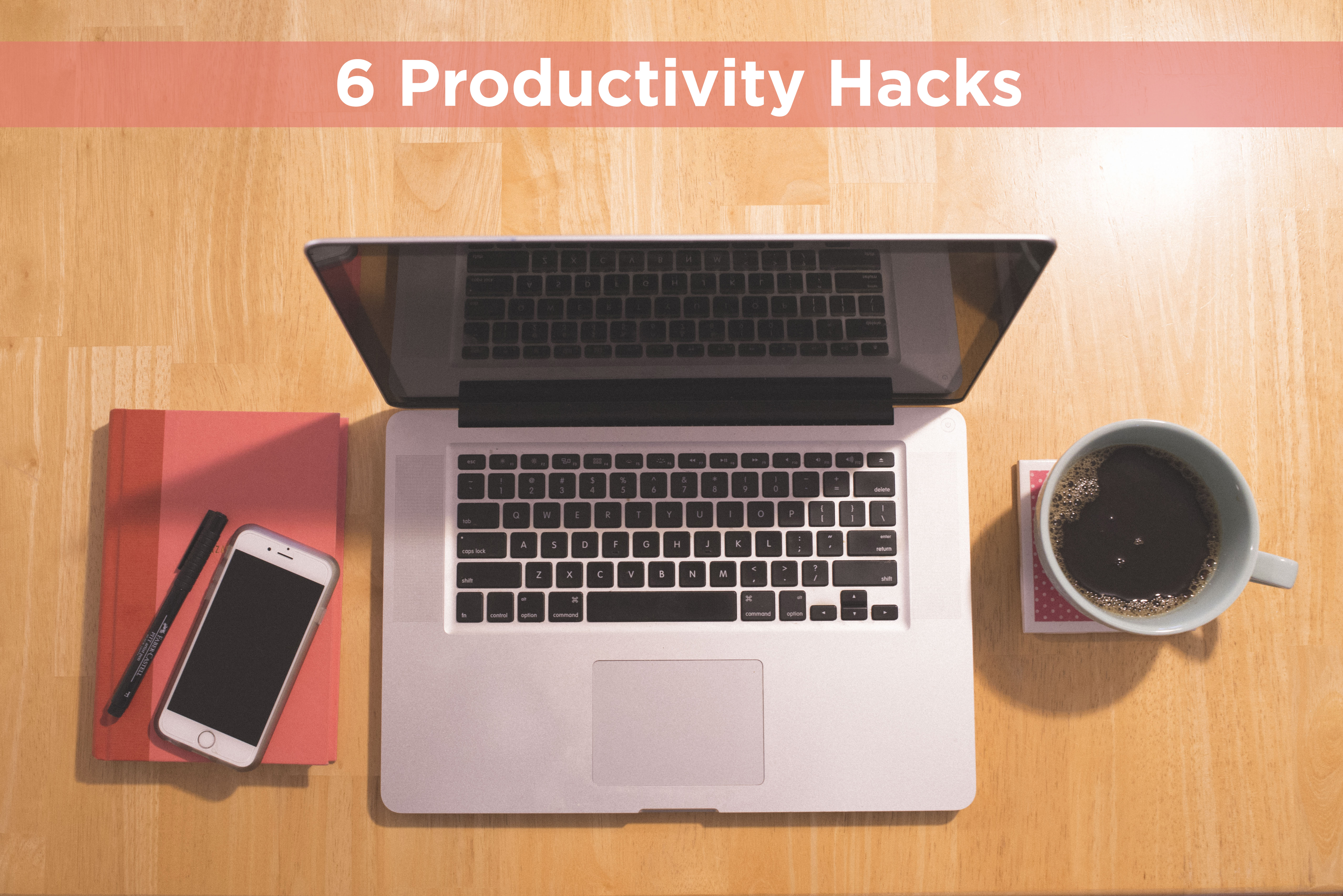 6 Productivity Hacks Letters from Rita blog